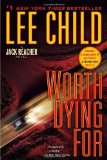 Worth Dying For: A Jack Reacher Novel (Jack Reacher Novels)