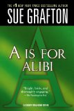 A is for Alibi (Kinsey Millhone Alphabet Mysteries, No. 1)
